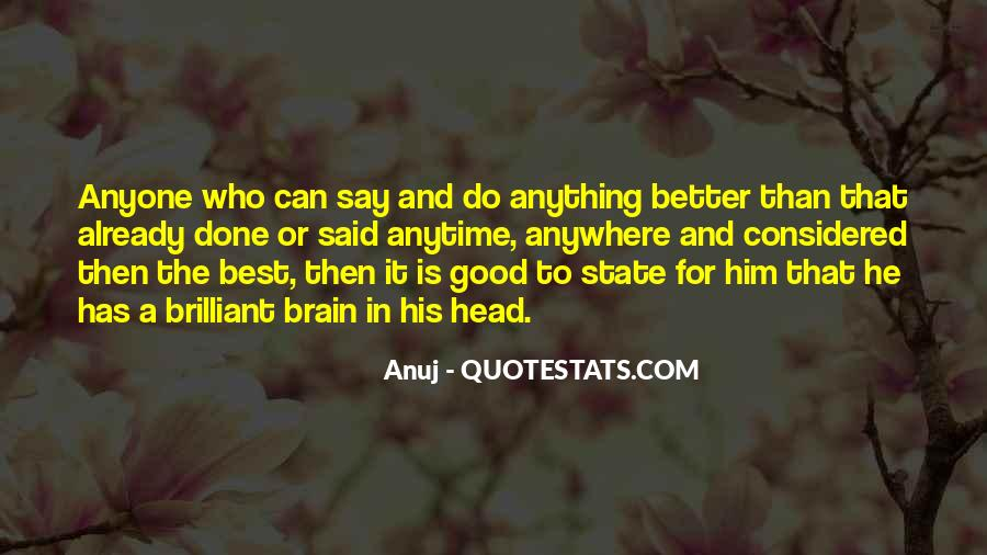 Better To Not Say Anything Quotes #1642554