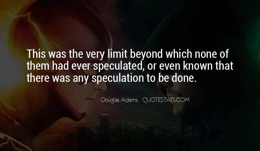 Beyond Limit Quotes #558056