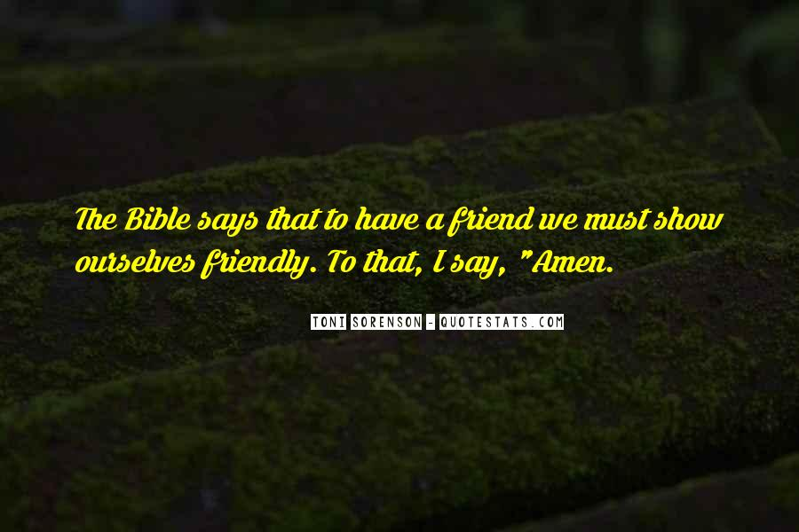 Bible And Friendship Quotes #266598