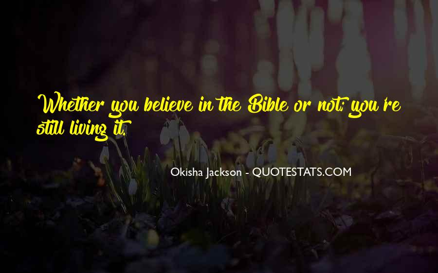Bible Or Not Quotes #123984