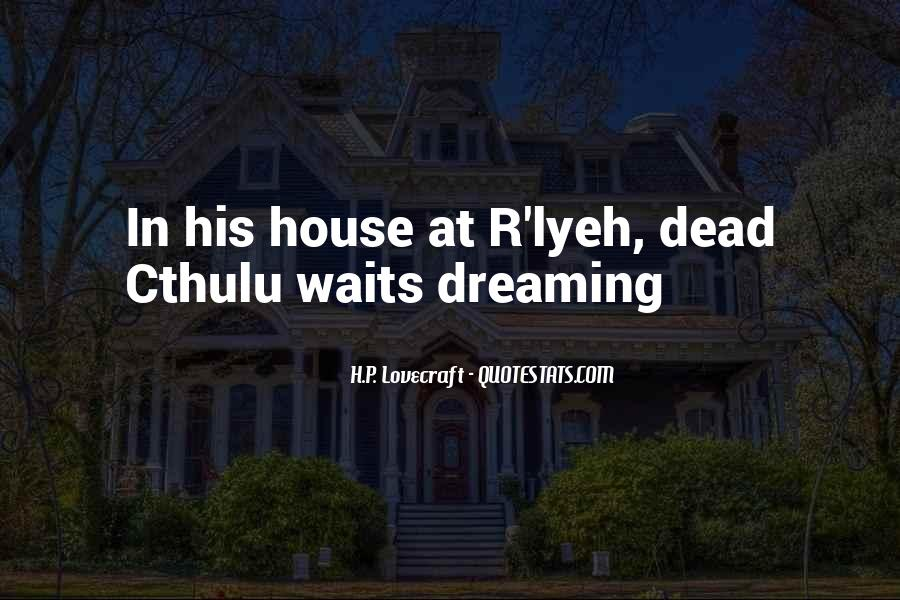 Quotes About Lyeh #546527
