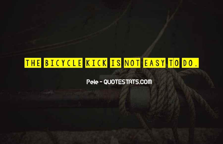 Bicycle Kick Quotes #625643