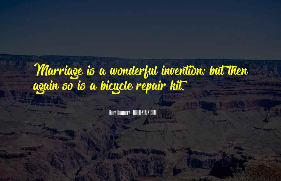 Bicycle Repair Man Quotes #1271094
