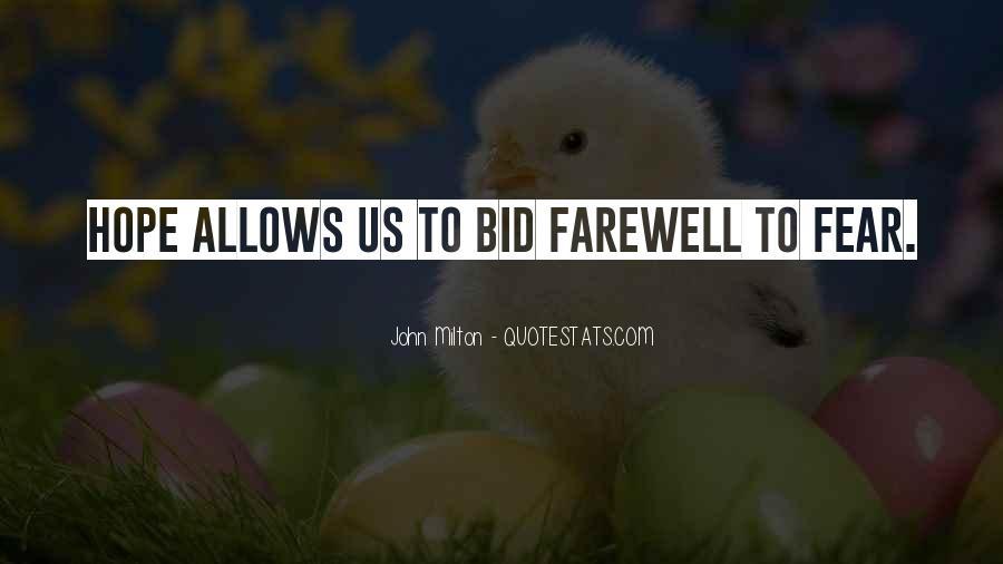 Bid You Farewell Quotes #15882