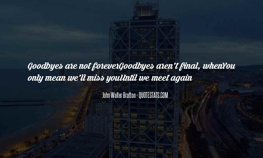 Bid You Farewell Quotes #316280