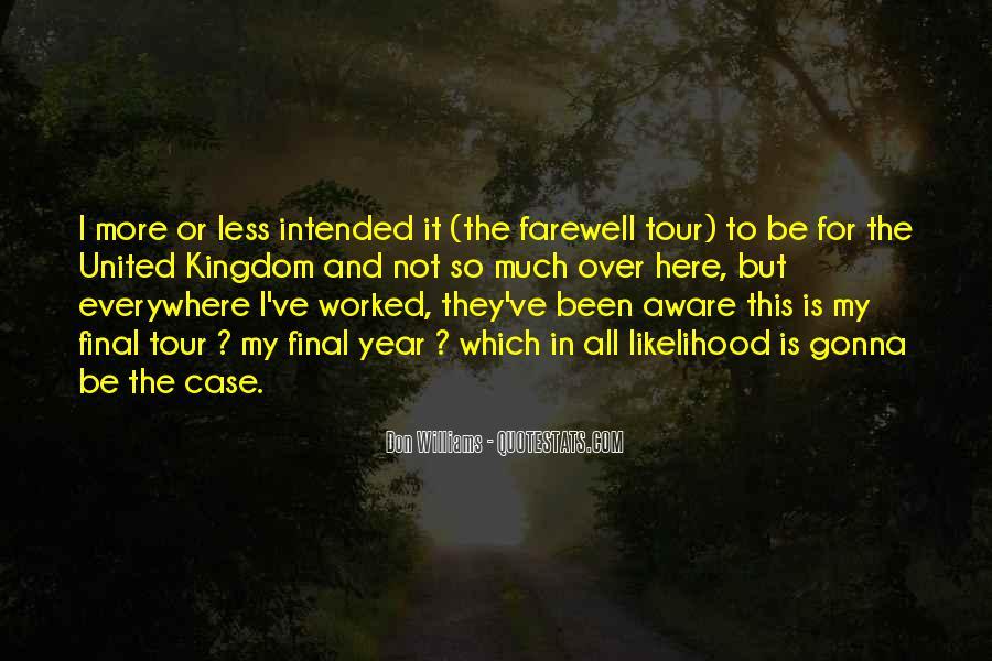 Bid You Farewell Quotes #352463
