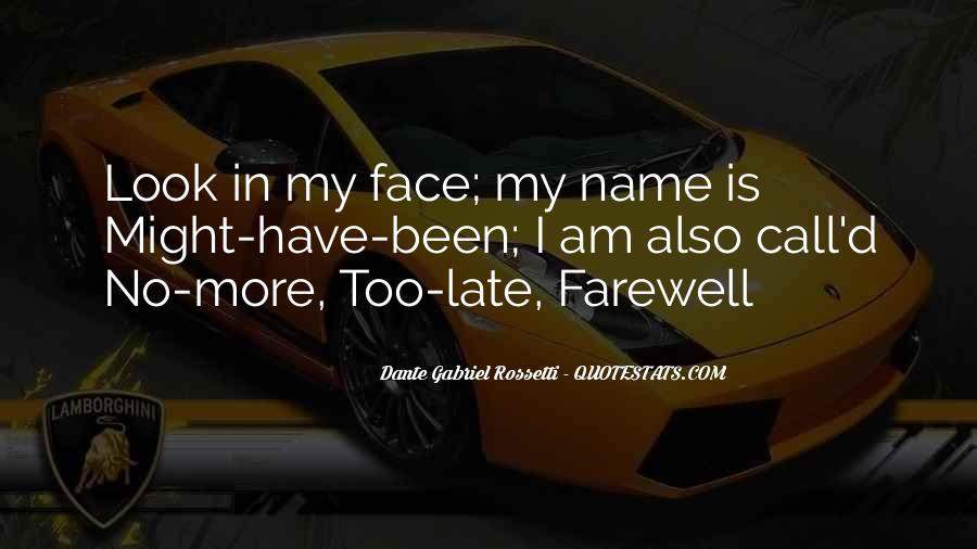 Bid You Farewell Quotes #362534