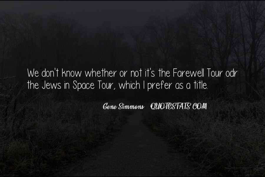 Bid You Farewell Quotes #382656