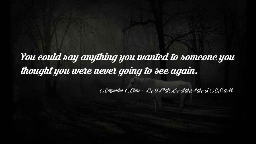 Bid You Farewell Quotes #470696