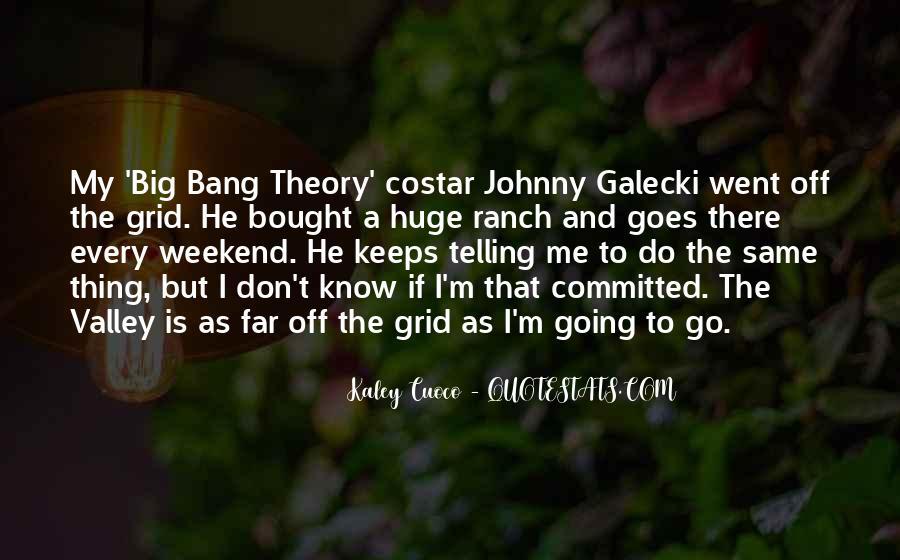 Big Bang Theory Top Quotes #1229338