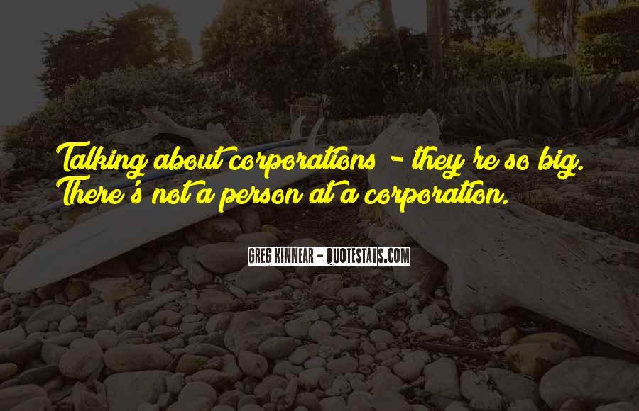 Big Corporation Quotes #97679