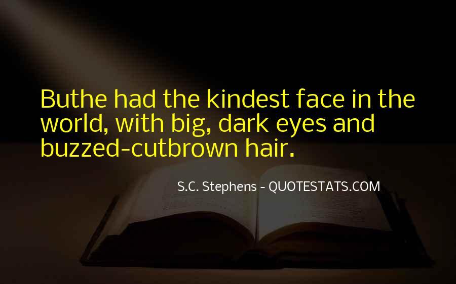Big Dark Eyes Quotes #1455807
