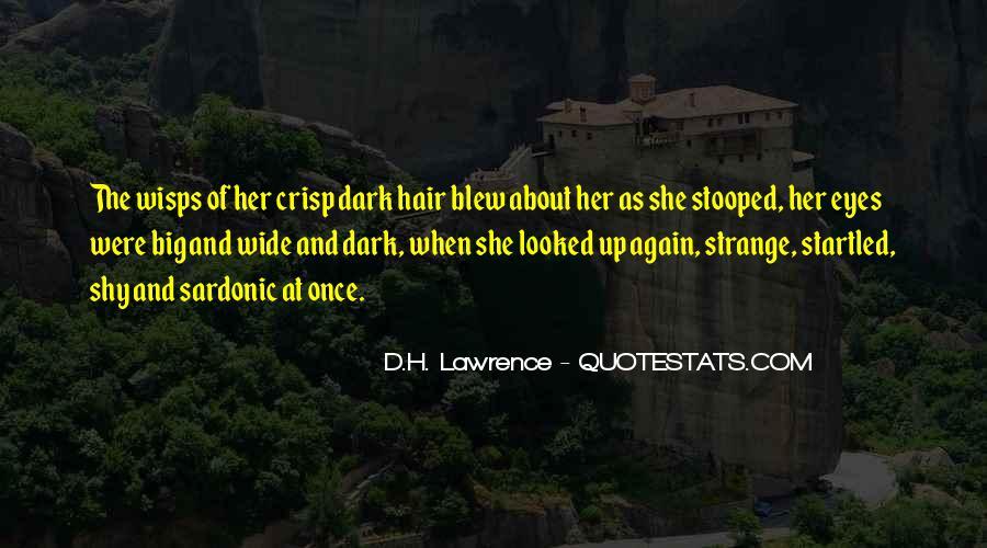 Big Dark Eyes Quotes #1683519