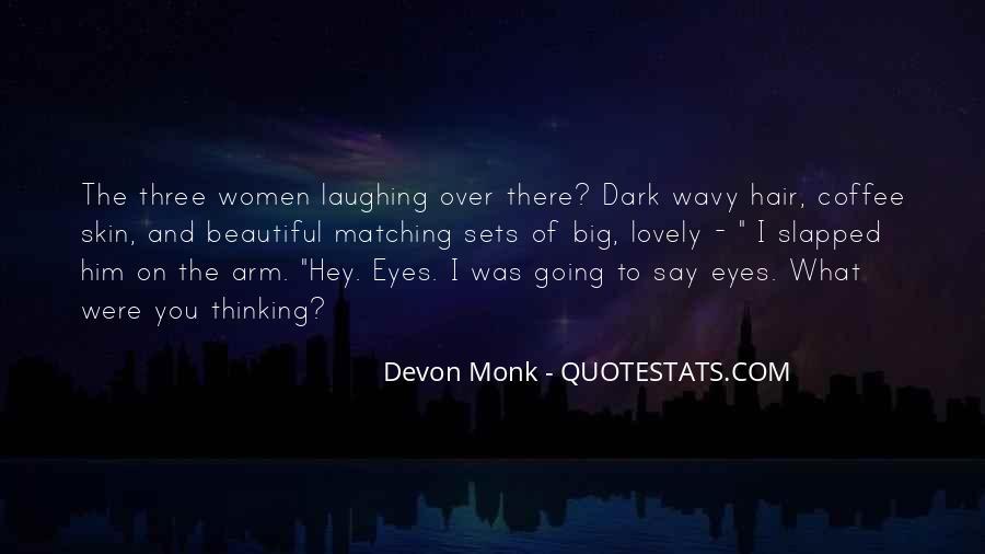 Big Dark Eyes Quotes #251086