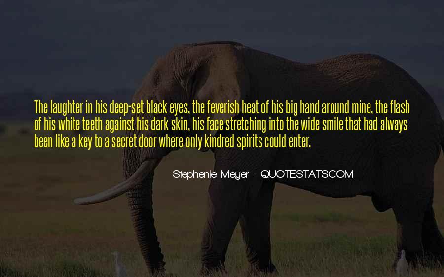 Big Dark Eyes Quotes #379261