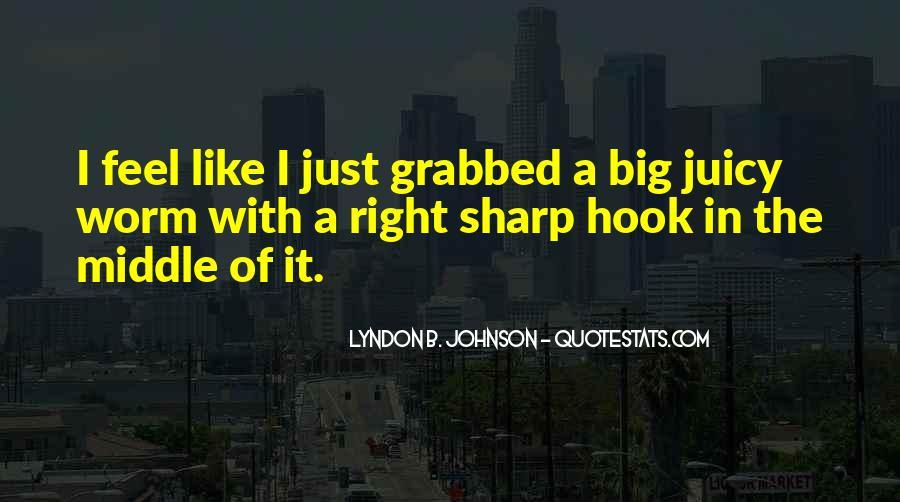 Big Juicy Quotes #541090