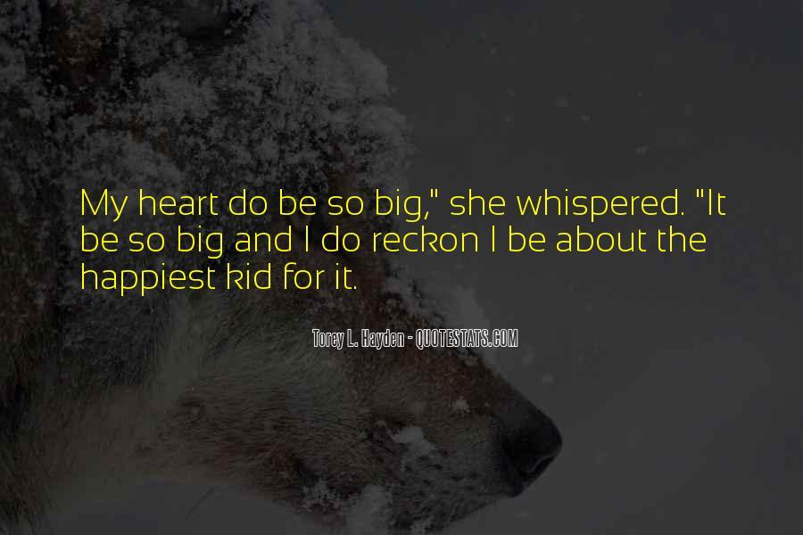 Big Kid At Heart Quotes #1734634
