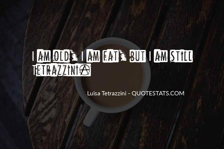 Quotes About Luisa #1492612