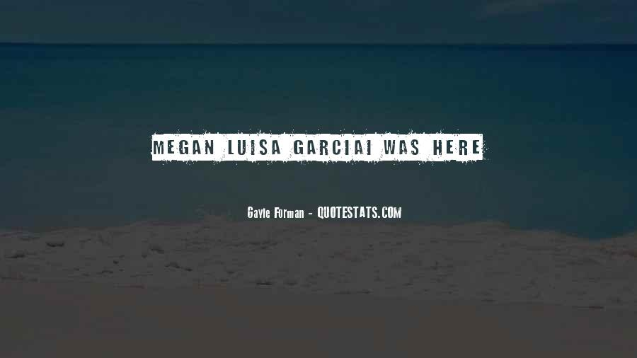 Quotes About Luisa #830054