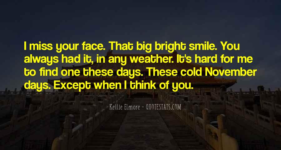 Big Smile My Face Quotes #1000040
