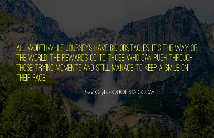 Big Smile My Face Quotes #1391002
