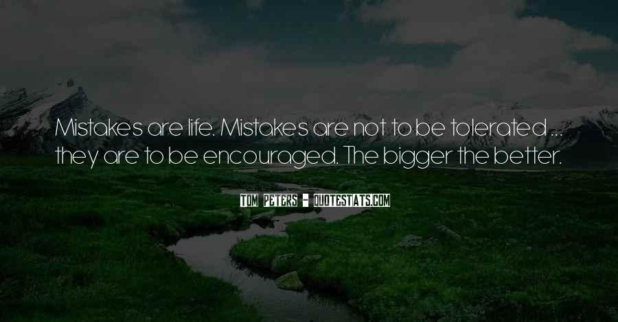 Bigger And Better Things In Life Quotes #10110
