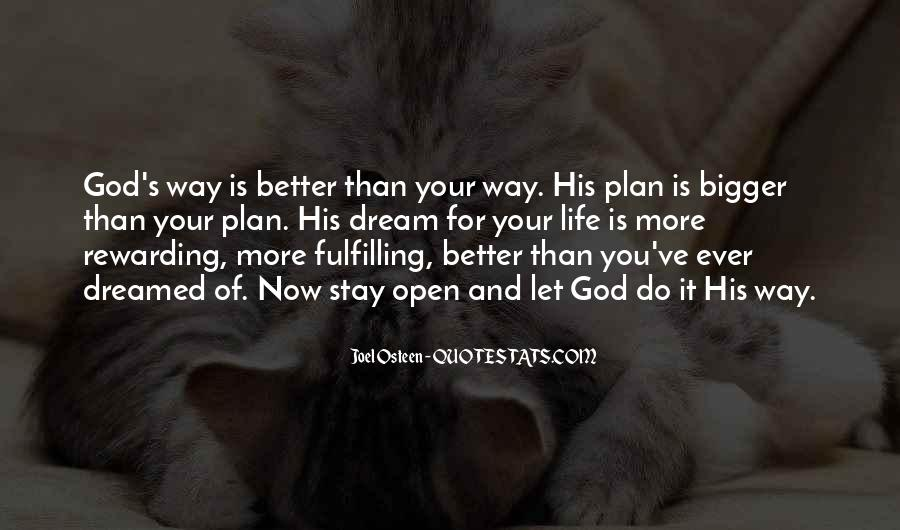 Bigger And Better Things In Life Quotes #864510