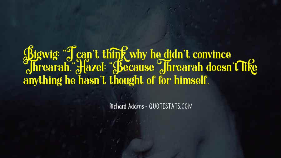 Bigwig Quotes #174012