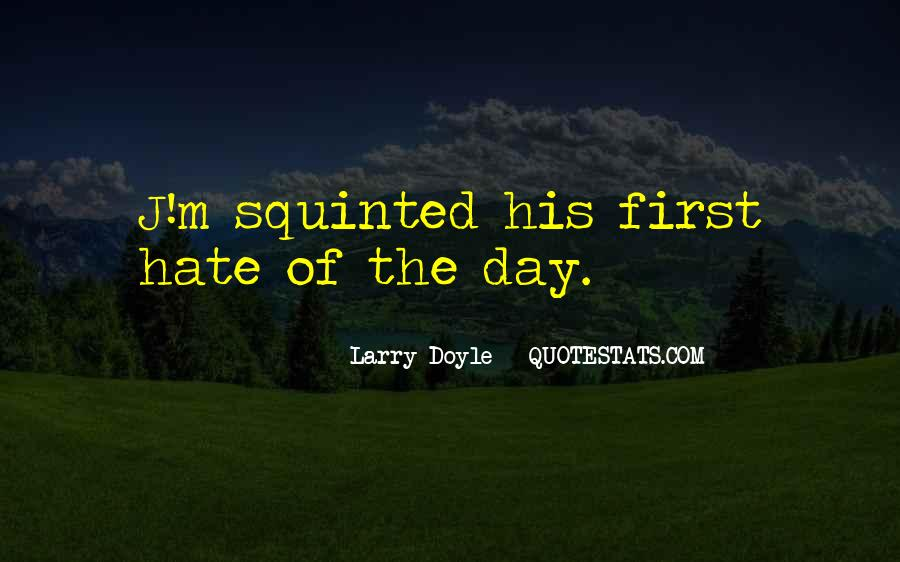 Bigwig Quotes #961896