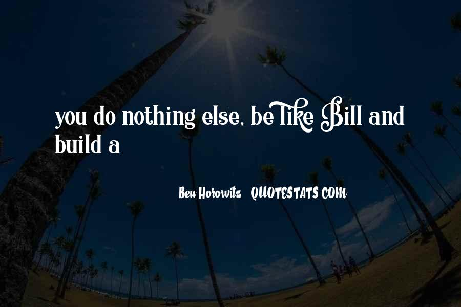 Bill And Ben Quotes #1609145