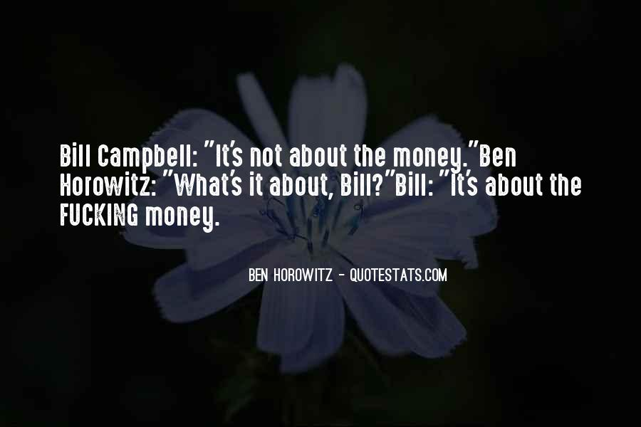 Bill And Ben Quotes #177027