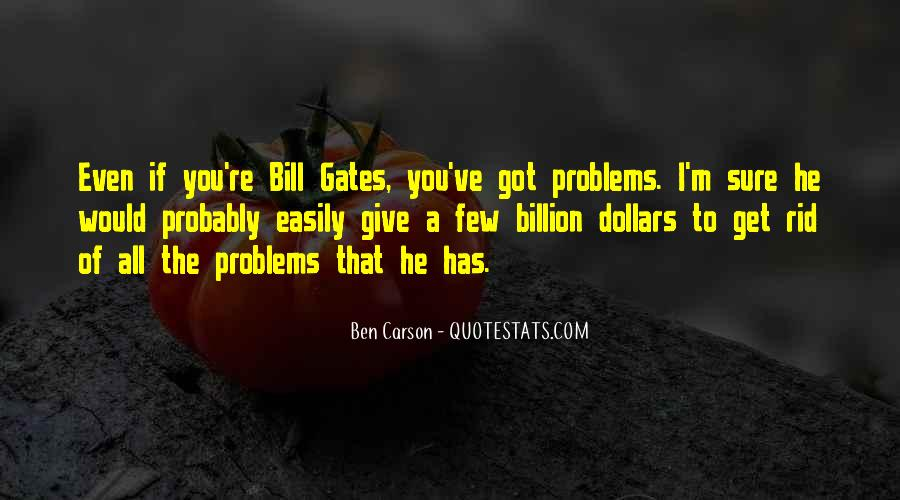 Bill And Ben Quotes #776132