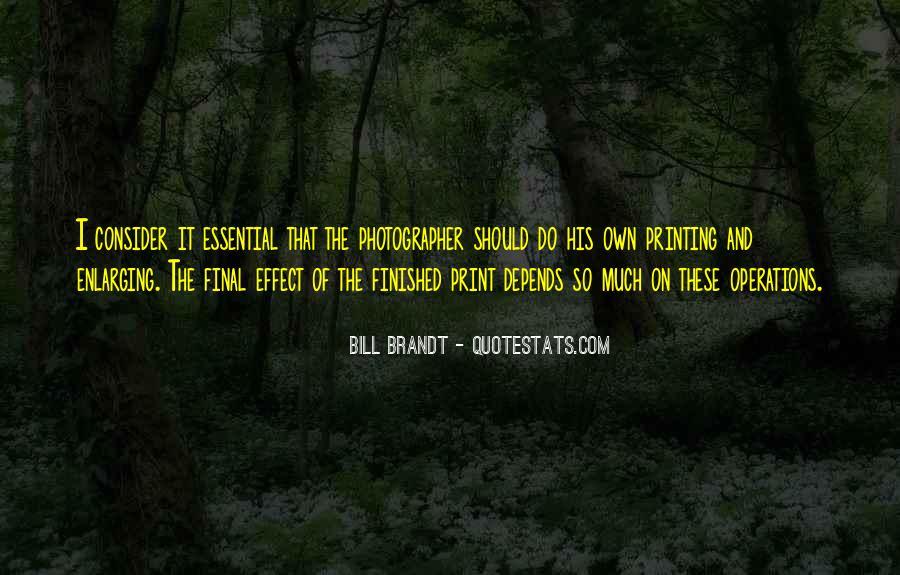Bill Brandt Photographer Quotes #10631