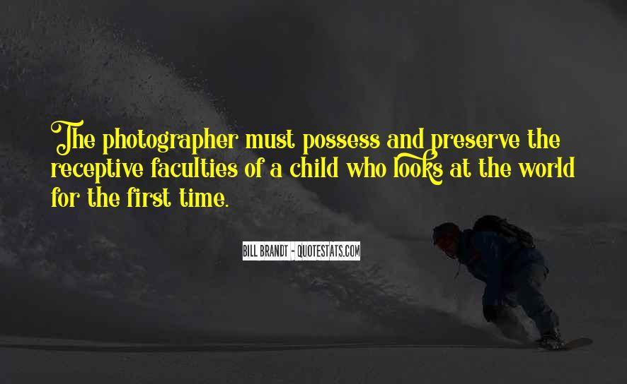 Bill Brandt Photographer Quotes #1309889