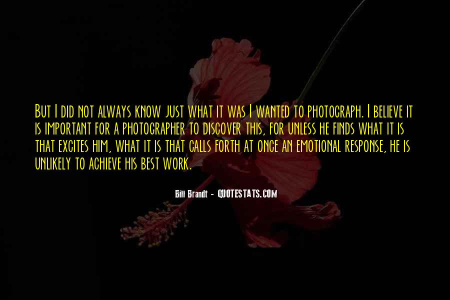 Bill Brandt Photographer Quotes #708351