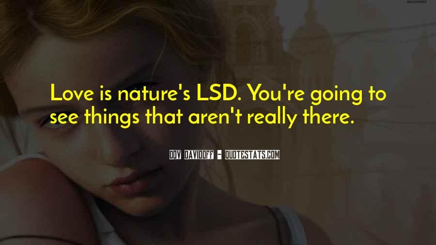 Quotes About Lsd #1201496