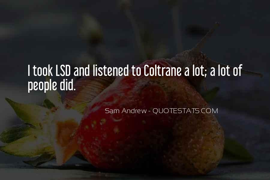 Quotes About Lsd #313989