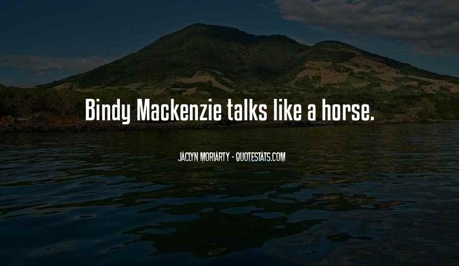 Bindy Mackenzie Quotes #213300