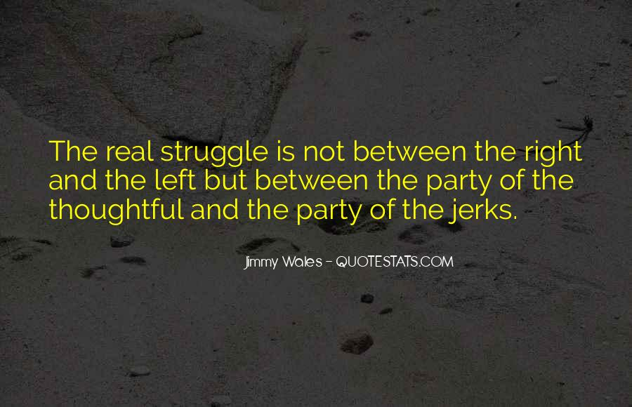 Quotes About The Struggle Is Real #1708497