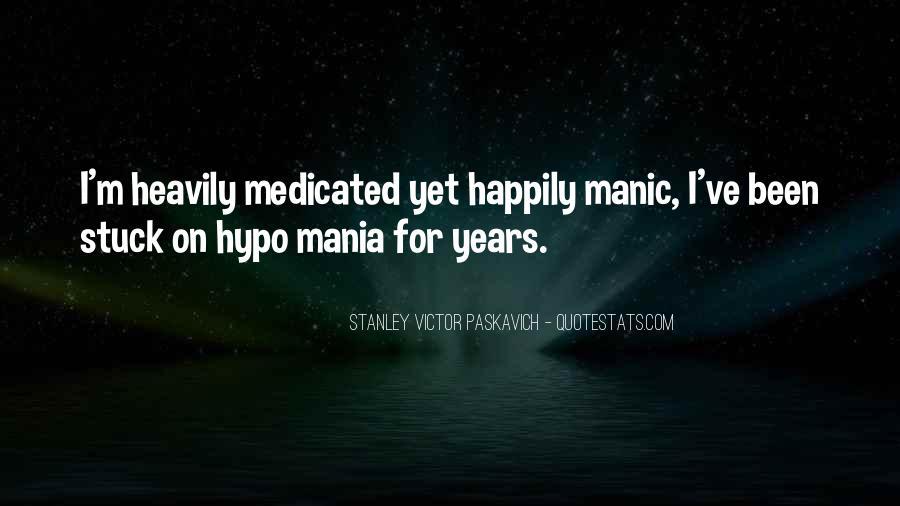 Bipolar Manic Quotes #1102357