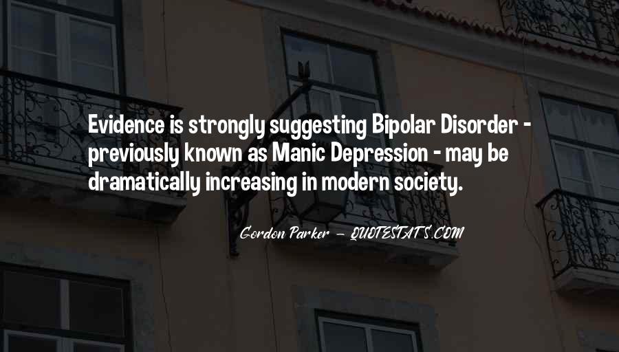 Bipolar Manic Quotes #282257