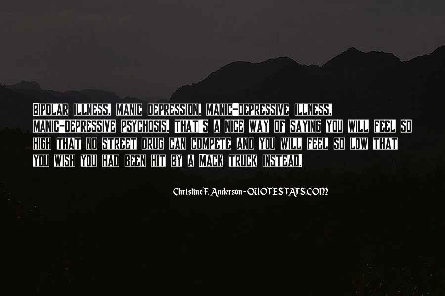 Bipolar Manic Quotes #838019