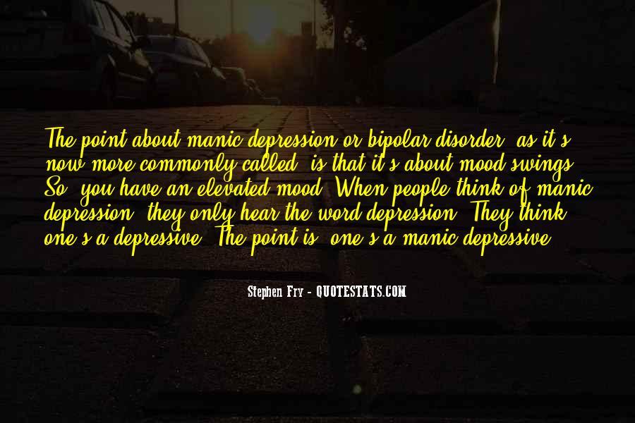 Bipolar Manic Quotes #896592