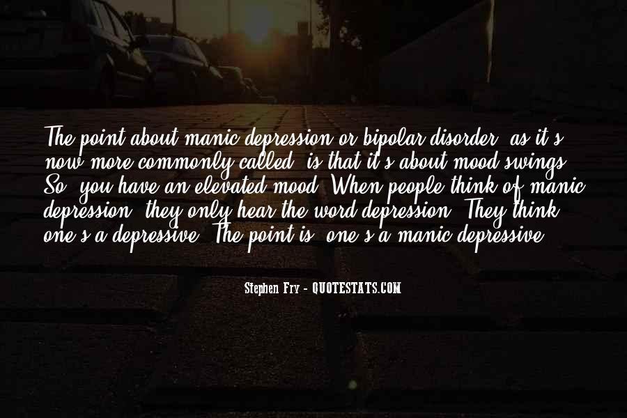 Bipolar Mood Disorder Quotes #896592