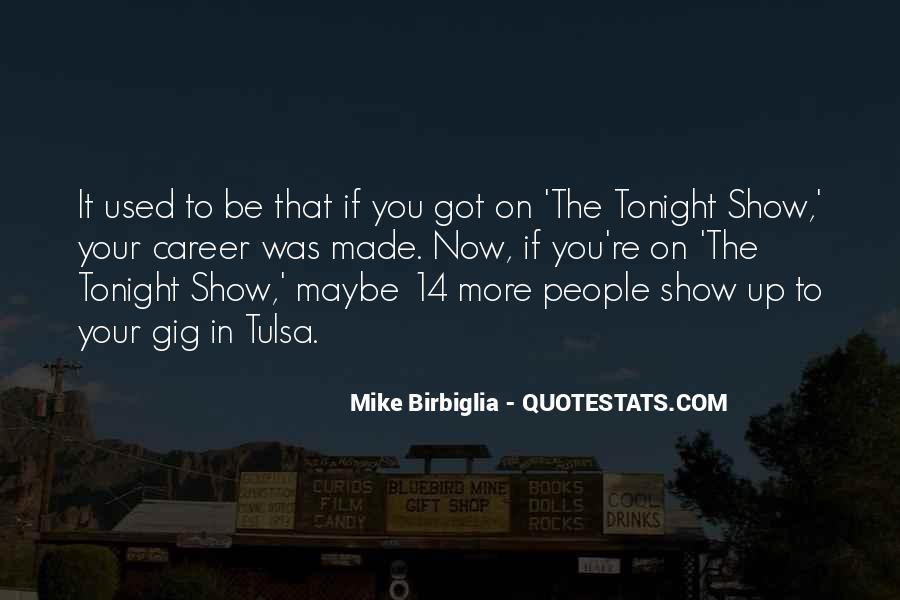 Birbiglia Quotes #412183