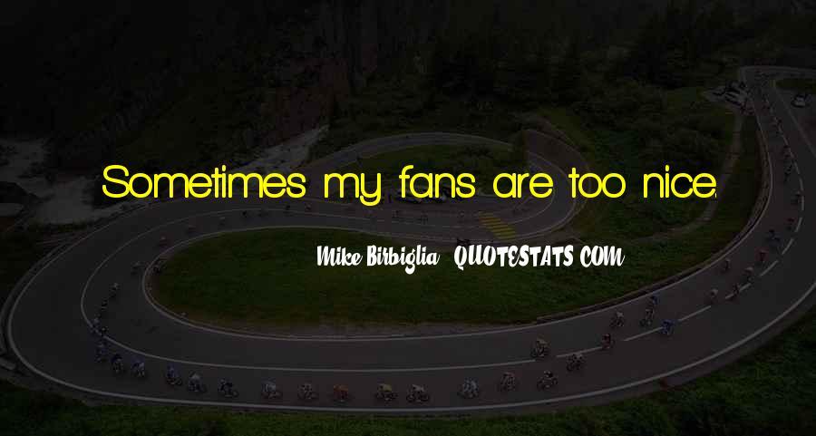 Birbiglia Quotes #463574