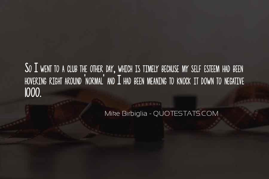 Birbiglia Quotes #683553