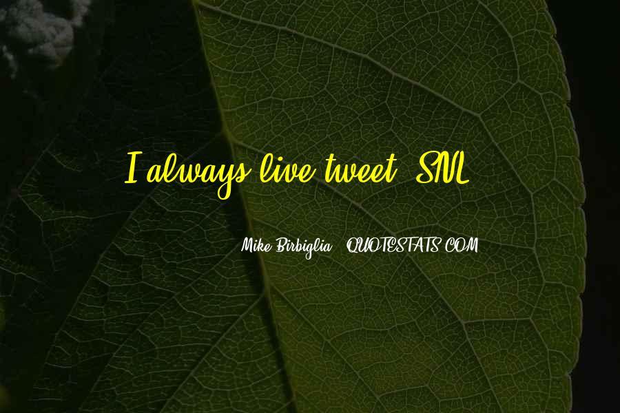 Birbiglia Quotes #686016