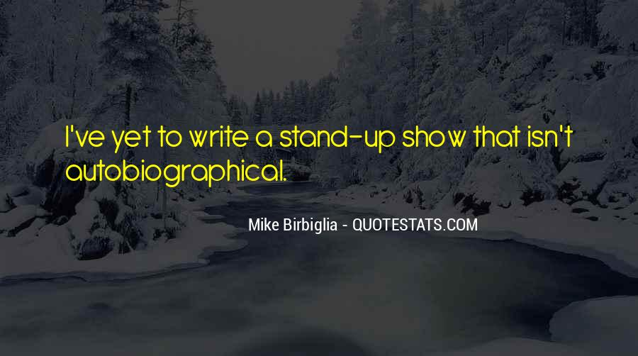 Birbiglia Quotes #952558