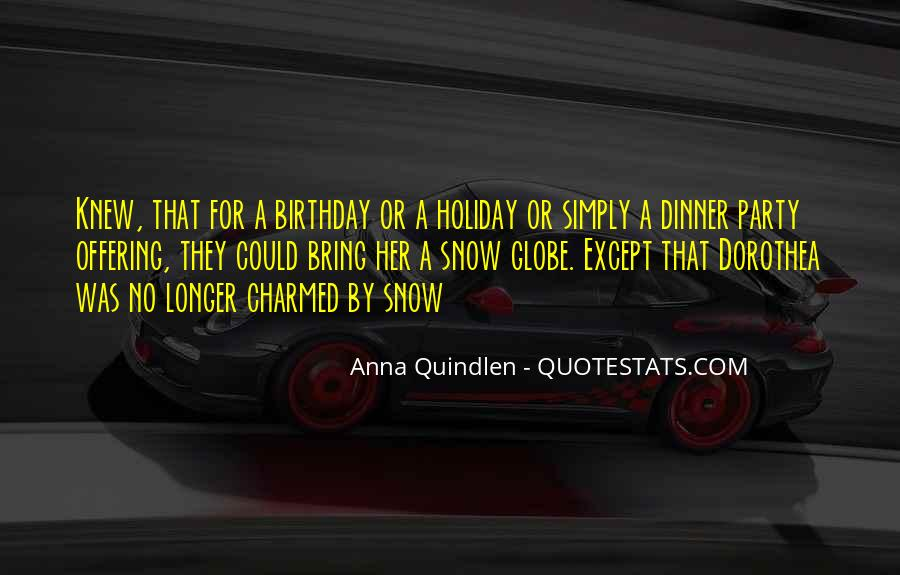Birthday Dinner Party Quotes #881981